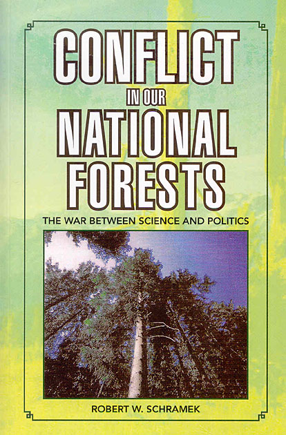 Conflict in Our National Forests: The War between Science and Politics