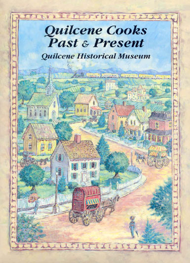 Quilcene Cooks: Past and Present - Cookbook by Quilcene Historical Museum