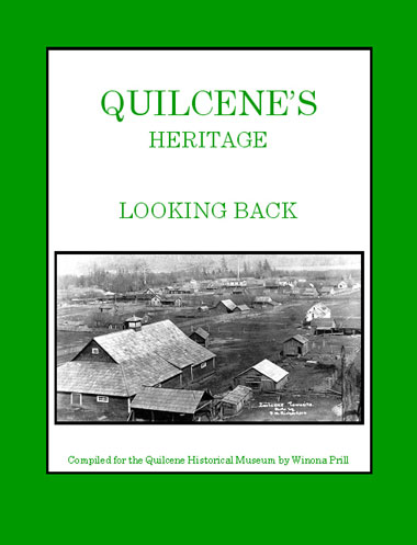 Quilcene's Heritage: Looking Back